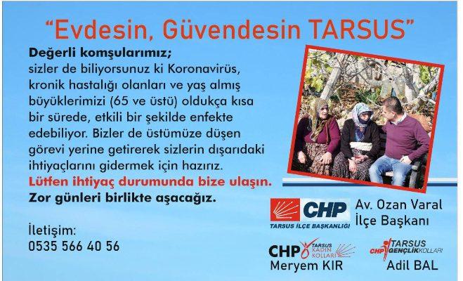 """CHP TARSUS GENÇLİK VE KADIN KOLLARI  """"EVDESİN GÜVENDESİN"""""""